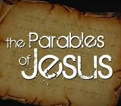 Parables of Jesus: Lesson Seven